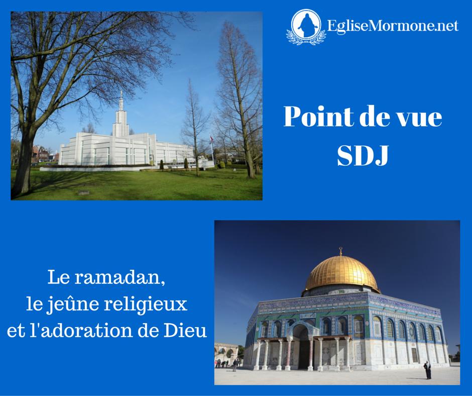 Point de vue SDJ : Le ramadan, le jeûne religieux et l'adoration de Dieu