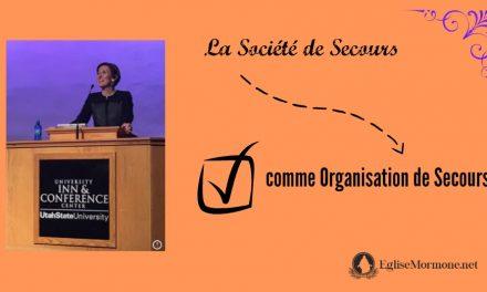 Réponse à la session des femmes: La Société de Secours comme Organisation de Secours