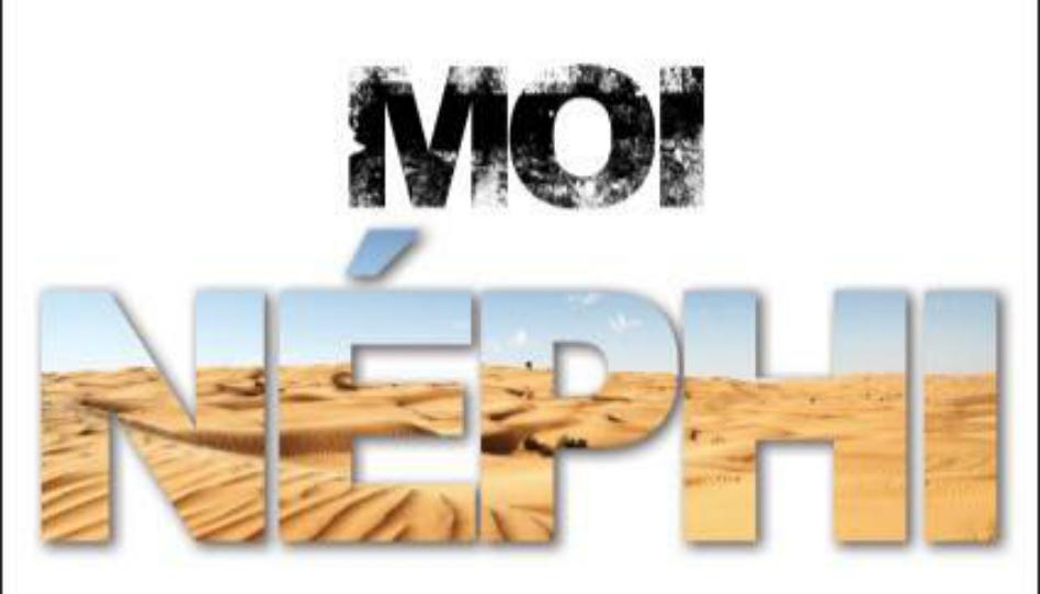 """""""Moi Néphi"""" une comédie musicale tirée du livre de mormon"""