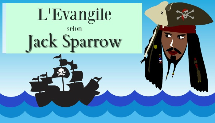 L'Evangile selon Jack Sparrow