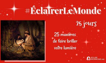 25 jours de Bonnes Actions avec #ÉclairerLeMonde