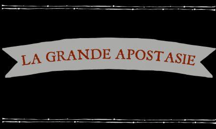 L'autorité perdue de Dieu : un aperçu de la Grande Apostasie
