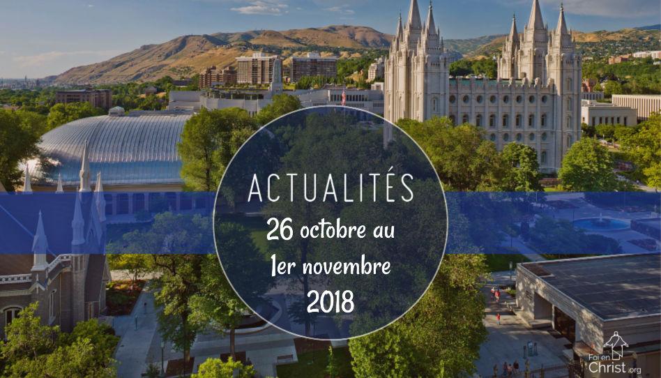 Actualités et nouvelles du 26 octobre au 1er novembre 2018