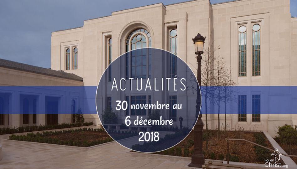 Actualités de l'Eglise du 30 novembre au 6 décembre 2018