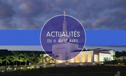 Les Actualités du 6 au 12 avril 2019